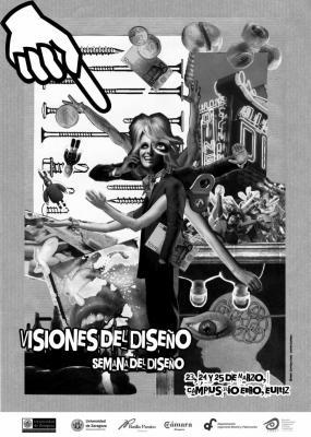 """1ª Semana del diseño en la Universidad de Zaragoza. """"Visiones del diseño"""""""
