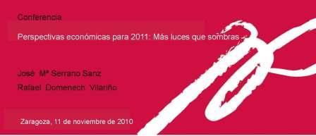 Conferencia: Perspectivas económicas para 2011: Más luces que sombras