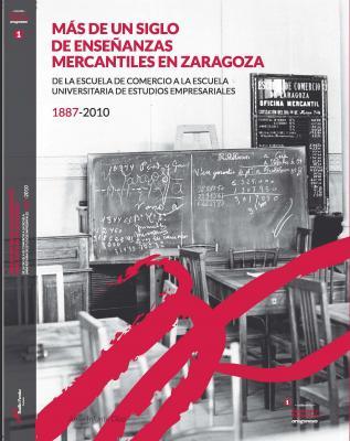 Homenaje a la Escuela Universitaria de Empresariales de Zaragoza